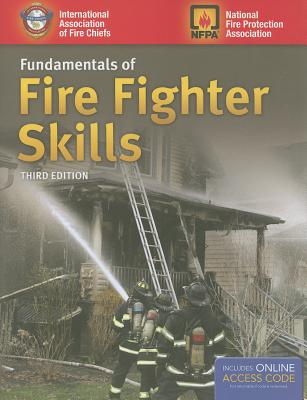 Fundamentals of Fire Fighter Skills By International Association of Fire Chiefs (COR)/ National Fire Protection Association (COR)